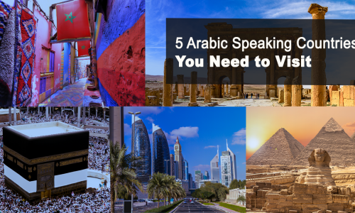 5 Arabic Speaking Countries You Need to Visit