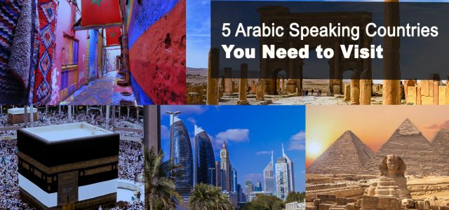 , 5 Arabic Speaking Countries You Need to Visit